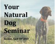 Your natural dog show seminar